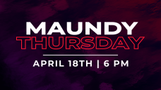 Maundy Thursday 19 no childcare